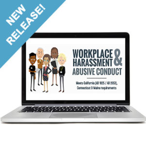 Workplace Harassment and Abusive Conduct